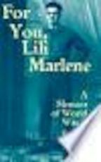 For You, Lili Marlene - Robert Peters (ISBN 9780299148140)