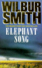 Elephant Song - Wilbur Smith (ISBN 9780330323260)