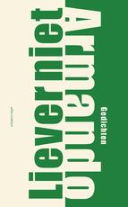 Liever niet - Armando (ISBN 9789025450243)