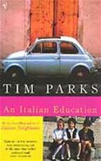 Italian Education - Tim Parks (ISBN 9780099286967)