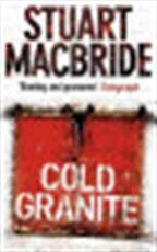 Cold granite - Stuart Macbride (ISBN 9780007193141)