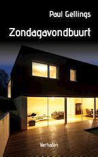 Zondagavondbuurt - Paul Gellings (ISBN 9789054523406)