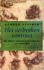 Het verbroken contract - George Steiner, Herman Hendriks (ISBN 9789029056151)