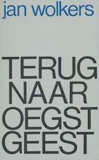 Terug naar Oegstgeest - Jan Wolkers (ISBN 9789029090650)