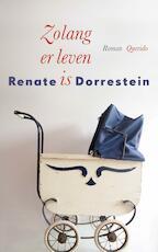 Zolang er leven is - Renate Dorrestein (ISBN 9789021406831)