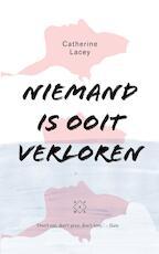 Niemand is ooit verloren - Catherine Lacey (ISBN 9789492478016)