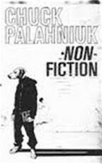 Non-Fiction - Chuck Palahniuk (ISBN 9780224063029)