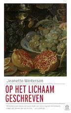 Op het lichaam geschreven - Jeanette Winterson (ISBN 9789046706329)