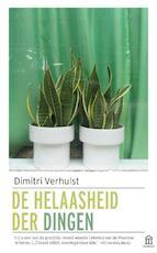 De helaasheid der dingen - Dimitri Verhulst (ISBN 9789046706220)