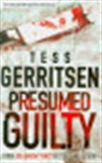 Presumed Guilty - Tess Gerritsen (ISBN 9780778303312)