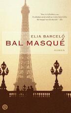 Bal masqué - Elia Barceló (ISBN 9789021407111)