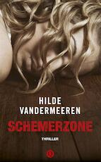 Schemerzone - Hilde Vandermeeren (ISBN 9789021403991)