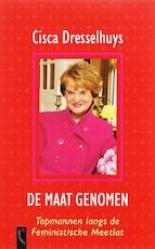 De maat genomen - Cisca Dresselhuys (ISBN 9789063052287)