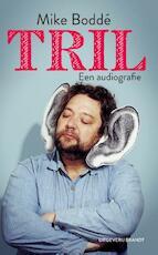 Tril - Mike Boddé (ISBN 9789492037602)