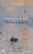 Afrikaans geheim - Roger Martin du Gard (ISBN 9789029092012)