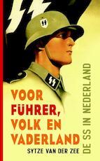 Voor Fuhrer, volk en vaderland - Sytze van der Zee (ISBN 9789089754028)
