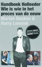 Handboek Holleeder - Marian Husken, Harry Amp; Lensink (ISBN 9789050188906)