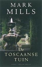 De Toscaanse tuin - Mark Mills (ISBN 9789041411983)