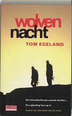 Wolvennacht - Tom Egeland (ISBN 9789044507966)