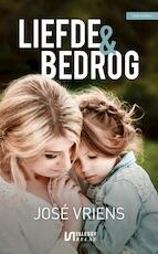Liefde en bedrog - José Vriens (ISBN 9789086603336)