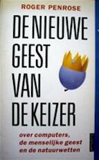 De nieuwe geest van de keizer - Roger Penrose, Jos Den Bekker (ISBN 9789053331064)