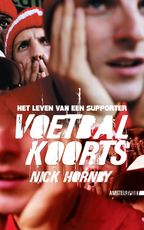 Voetbalkoorts - Nick Hornby (ISBN 9789048200207)