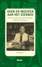 Heer en meester aan het ziekbed - Arie Berghout (ISBN 9789058756060)