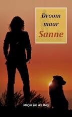 Droom maar Sanne - Marjan van den Berg (ISBN 9789082461244)