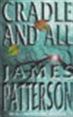 Cradle and all - James Patterson (ISBN 9780747266983)