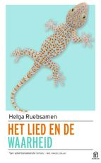 Het lied en de waarheid - Helga Ruebsamen