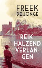 Reikhalzend verlangen - Freek de Jonge (ISBN 9789025451479)