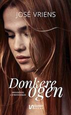 Donkere ogen - José Vriens, Jose Vriens (ISBN 9789086603466)