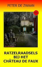 Ratzelraadsels bij het château de Faux - Peter de Zwaan