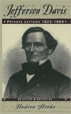 Jefferson Davis: Private Letters, 1823 - 1889 - Jefferson Davis, Hudson Strode (ISBN 9780306806384)