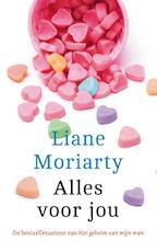 Alles voor jou - Liane Moriarty (ISBN 9789026145483)