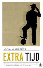 Extra tijd - A.H.J. Dautzenberg (ISBN 9789046706626)