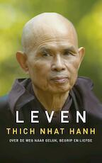 Leven - Thich Nhat Hanh (ISBN 9789025906252)
