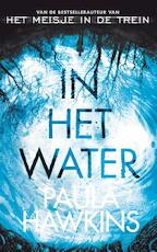 In het water - Paula Hawkins (ISBN 9789400509832)