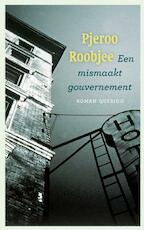 Een mismaakt gouvernement - Pjeroo Roobjee (ISBN 9789021438481)
