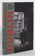 Krass Clement - Dublin (ISBN 9780993232329)