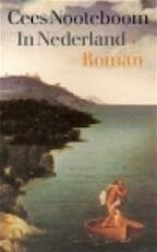 In Nederland - Cees Nooteboom (ISBN 9789029532846)