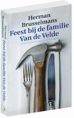 Feest bij de familie Van de Velde - Herman Brusselmans (ISBN 9789044636116)