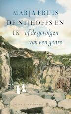 De Nijhoffs en ik of de gevolgen van een genre - Marja Pruis