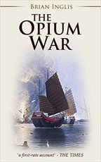 The Opium War - Brian Inglis (ISBN 9781911445920)