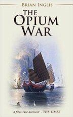 The Opium War - B. Inglis (ISBN 9781911445920)