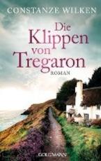 Die Klippen von Tregaron - Constanze Wilken (ISBN 9783442484775)