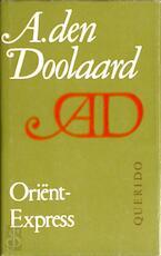 Oriënt-Express - Adriaan Den Doolaard (ISBN 9789021412030)
