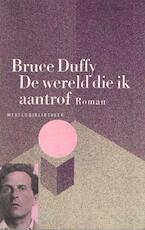 De wereld die ik aantrof - Bruce Duffy, Eugène Dabekaussen (ISBN 9789028415669)