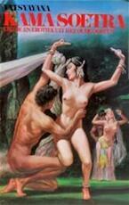 Kama Soetra - Vatsyayana, Richard Burton, F.F. Arbuthnot, W.G. Archer, K.M. Panikkar, J.F. Kliphuis (ISBN 9789060572535)