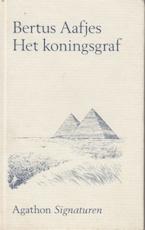 Het Koningsgraf - Bertus Aafjes (ISBN 9789026956430)